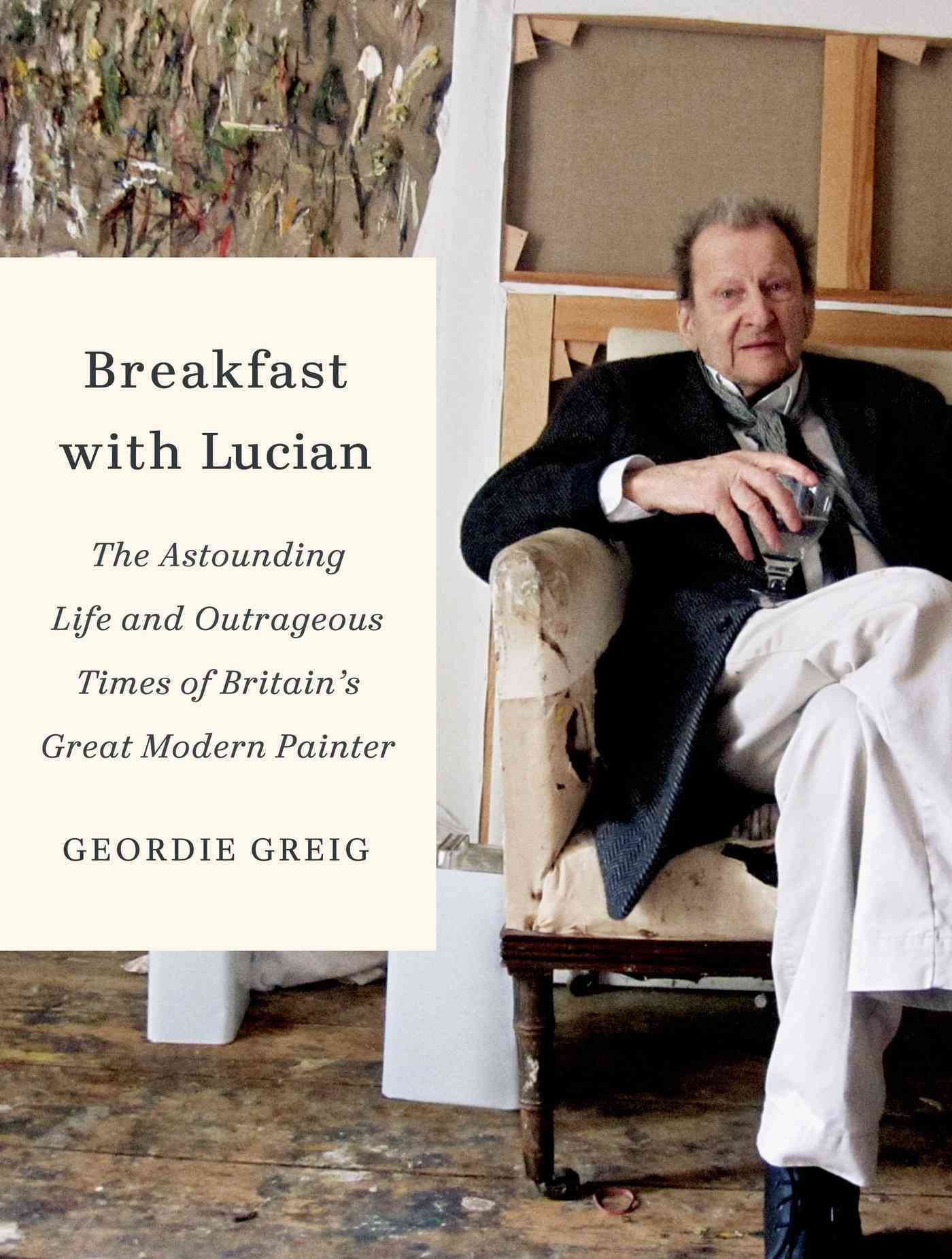 Breakfast With Lucian By Greig, Geordie